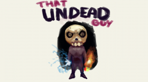 That Undead Guy Start Page